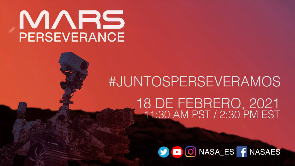 "On Feb. 18, ""Juntos perseveramos,"" NASA's first-ever Spanish-language show for a planetary landing, will give viewers an overview of the Mars 2020 Perseverance mission and highlight the role Hispanic NASA professionals have played in it.<br />Credits: NASA"